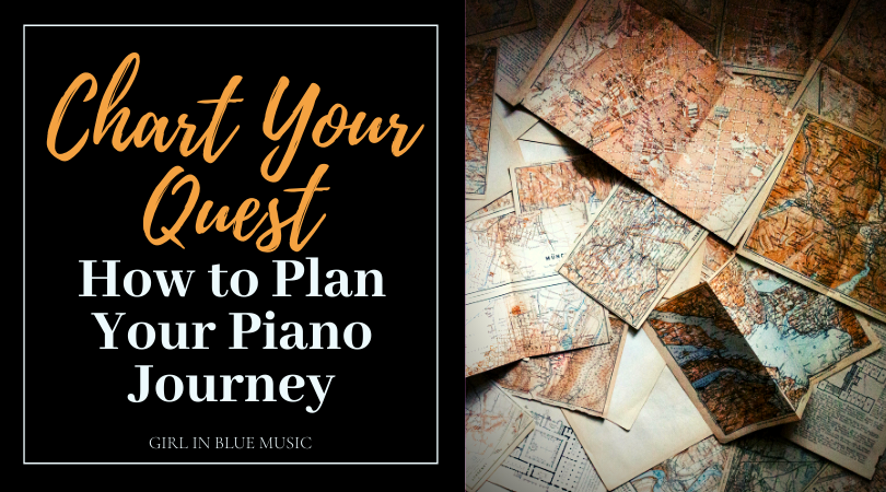 Title image. Chart Your Quest: How to Plan Your Piano Journey on the left. On the right, images of maps scattered randomly.
